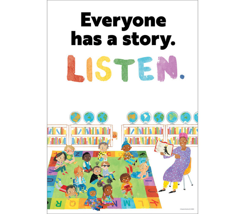Everyone has a story.  Listen. *
