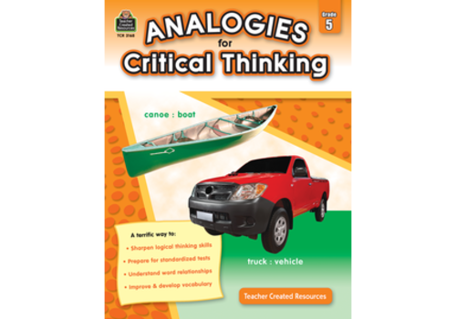 Teacher Created Resources Analogies for Critical Thinking Gr. 5