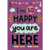 Teacher Created Resources I'm So Happy You Are Here  Positive Poster*