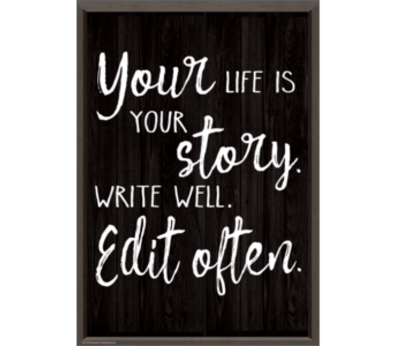 Your Life is Your Story  Positive Poster*
