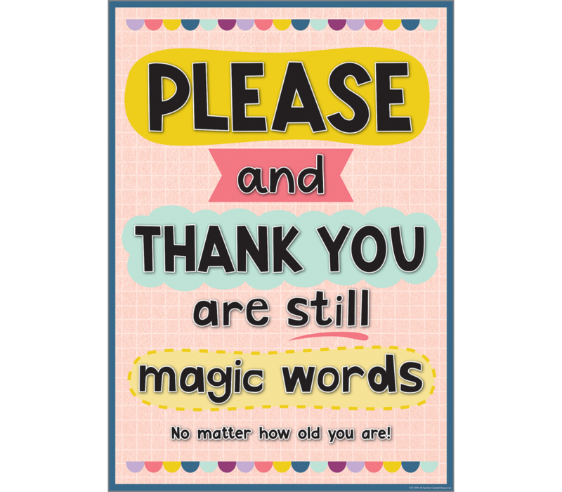 Please and Thank You Positive Poster*