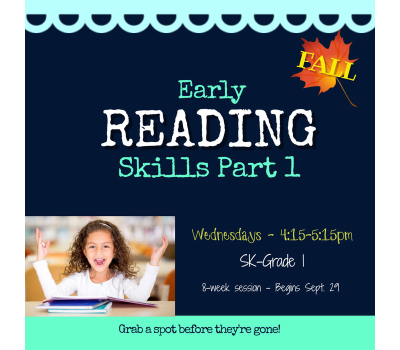 Early Reading Skills  - Part 1 FALL  2021 Wednesdays 4:15-5:15 *