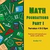 Early Math Foundations Part 1:  Thursdays 4:15-5:15pm FALL 2021 *