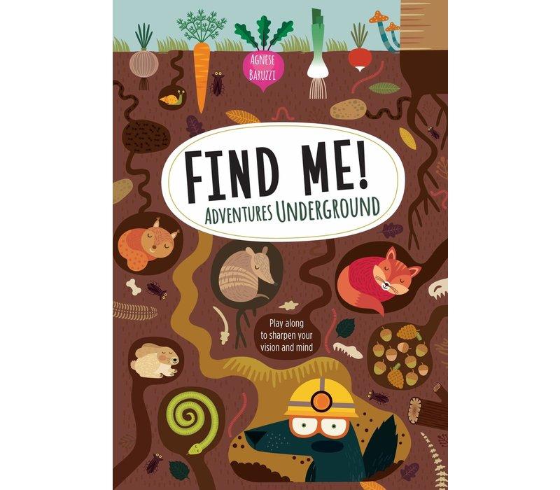 Find Me! Adventures Underground*