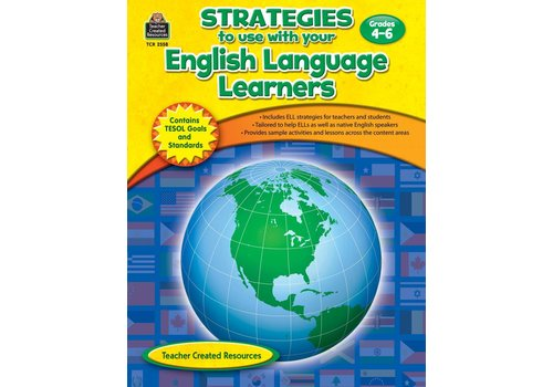 Teacher Created Resources Strategies to use with your English Language Learners (Gr. 4-6)