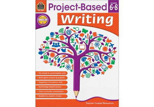 Teacher Created Resources Project-Based Writing (Gr. 6-8)