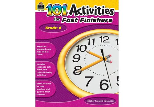 Teacher Created Resources 101 Activities for Fast Finishers (Gr. 4)
