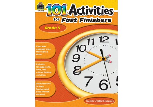 Teacher Created Resources 101 Activities for Fast Finishers (Gr. 5)