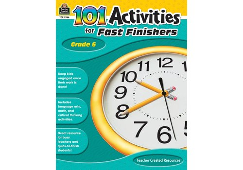 Teacher Created Resources 101 Activities for Fast Finishers (Gr. 6)