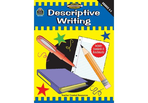 Teacher Created Resources MWS: Descriptive Writing (Gr. 3-5)