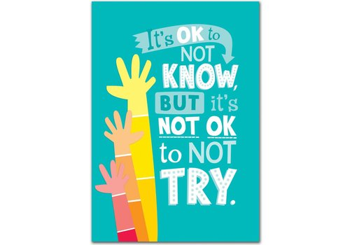 Creative Teaching Press It's OK to Not Know... Inspire U Poster