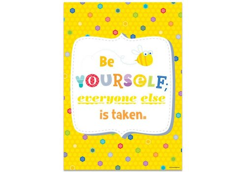 Creative Teaching Press Be Yourself. Everyone else... Inspire U Poster