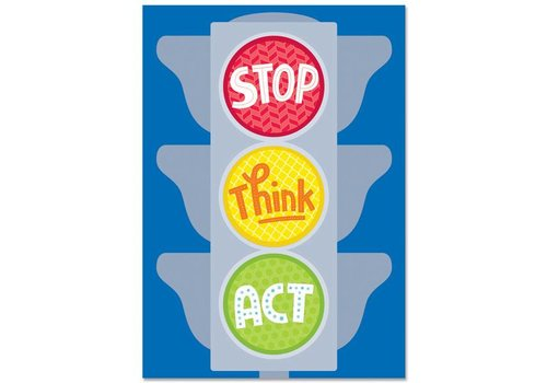 Creative Teaching Press Stop. Think. Act. Inspire U Poster