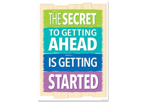 Creative Teaching Press The secret to getting ahead... Inspire U Poster