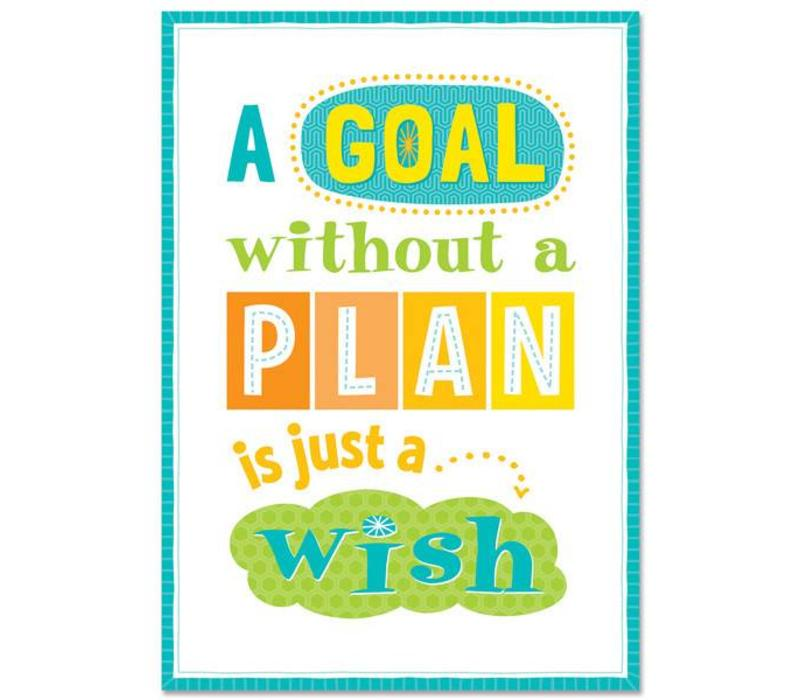 A goal without a plan... Inspire U Poster*