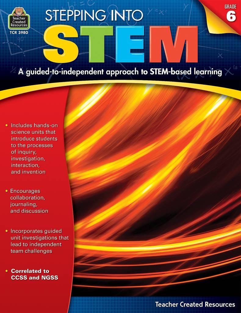 Stepping Into: Stepping Into STEM Grade 6