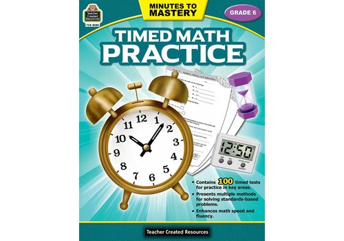 Teacher Created Resources Minutes to Mastery - Timed Math Practice (Gr. 6) *