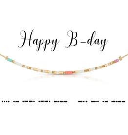 Dot & Dash Dot & Dash, Happy B-Day Necklace