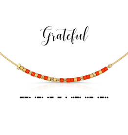 Dot & Dash Dot & Dash, Grateful Necklace