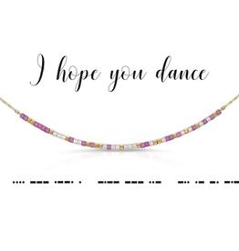 Dot & Dash Dot & Dash, I Hope You Dance Necklace