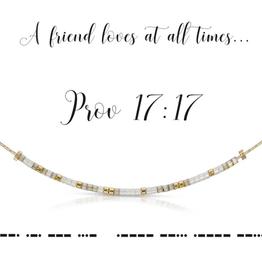 Dot & Dash Dot & Dash, Prov 17:17 Necklace