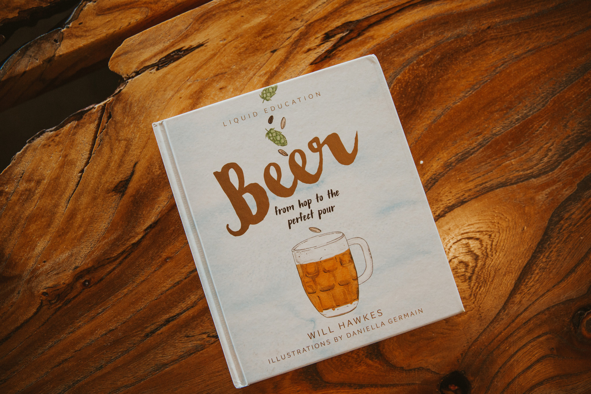 Beer from Hop to Perfect Pour Book