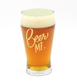 Beer Me Glass
