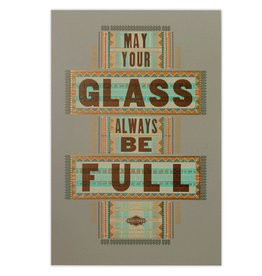 Hammerpress Glass Always Full Poster