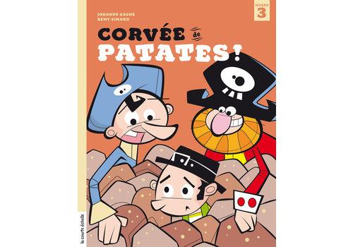 LA COURTE ÉCHELLE LIVRE - CORVÉE DE PATATES / GAGNÉ, JOHANNE