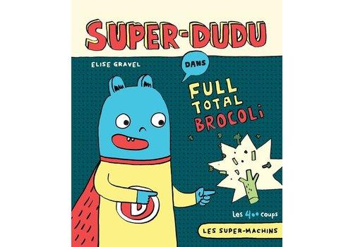 ÉDITIONS LES 400 COUPS LIVRE - SUPER-DUDU