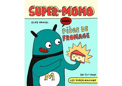 ÉDITIONS LES 400 COUPS LIVRE - SUPER-MOMO