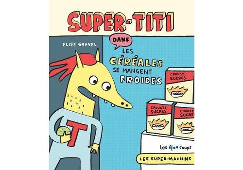 ÉDITIONS LES 400 COUPS LIVRE - SUPER-TITI