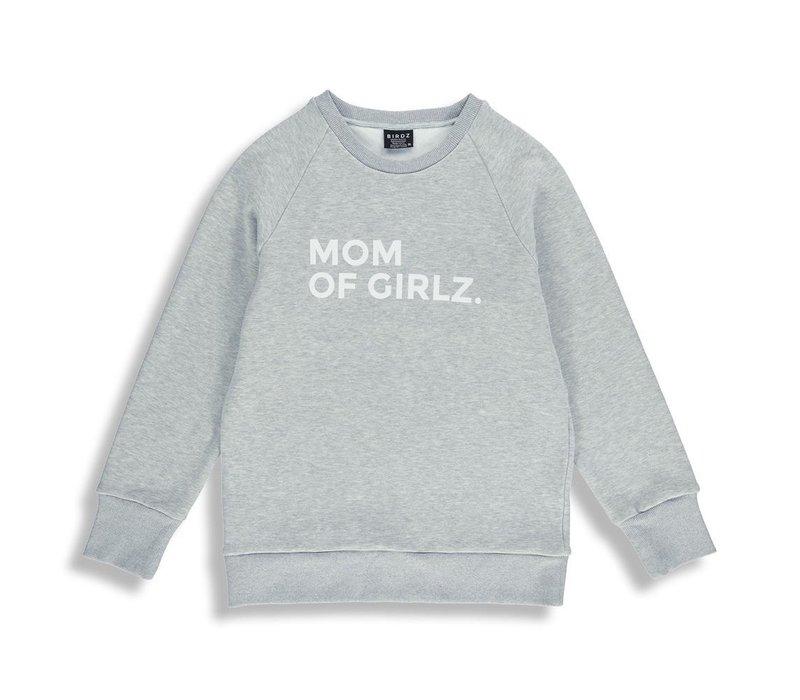 CHANDAIL MOM OF GIRLZ FEMME - GRIS