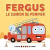1,2,3 SOLEIL! LIVRE - FERGUS LE CAMION DE POMPIER
