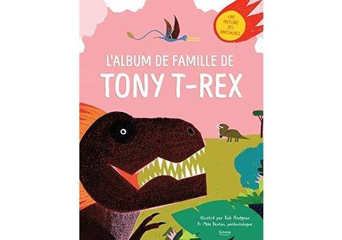 KIMANE EDITIONS LIVRE - L'ALBUM DE FAMILLE DE TONY T-REX