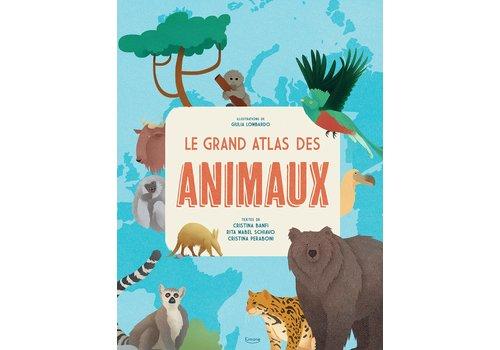 KIMANE EDITIONS LIVRE - LE GRAND ATLAS DES ANIMAUX