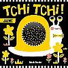 LIVRE - TCHI TCHI ! JAUNE
