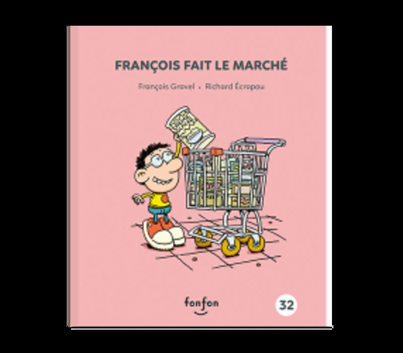 LIVRE - FRANÇOIS FAIT LE MARCHÉ