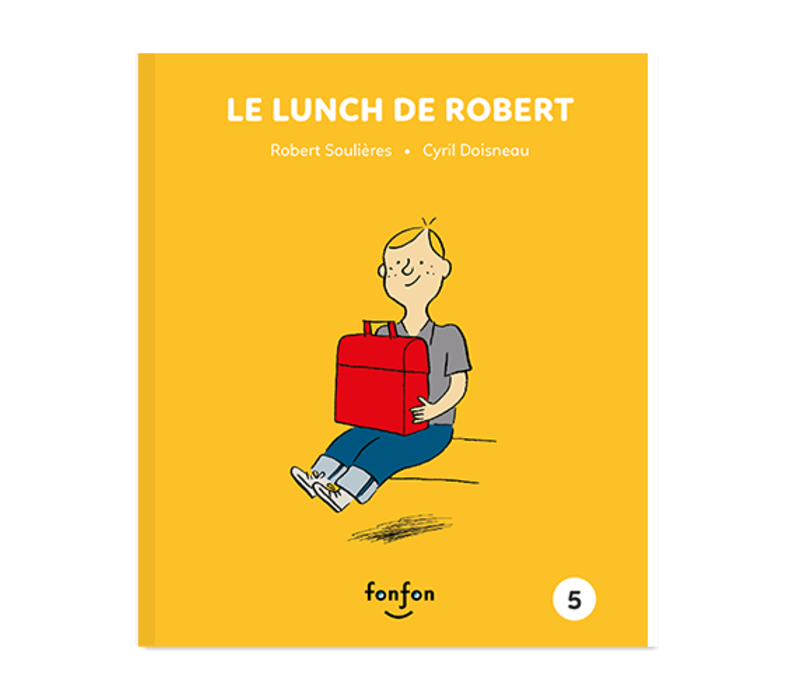 LIVRE - LE LUNCH DE ROBERT