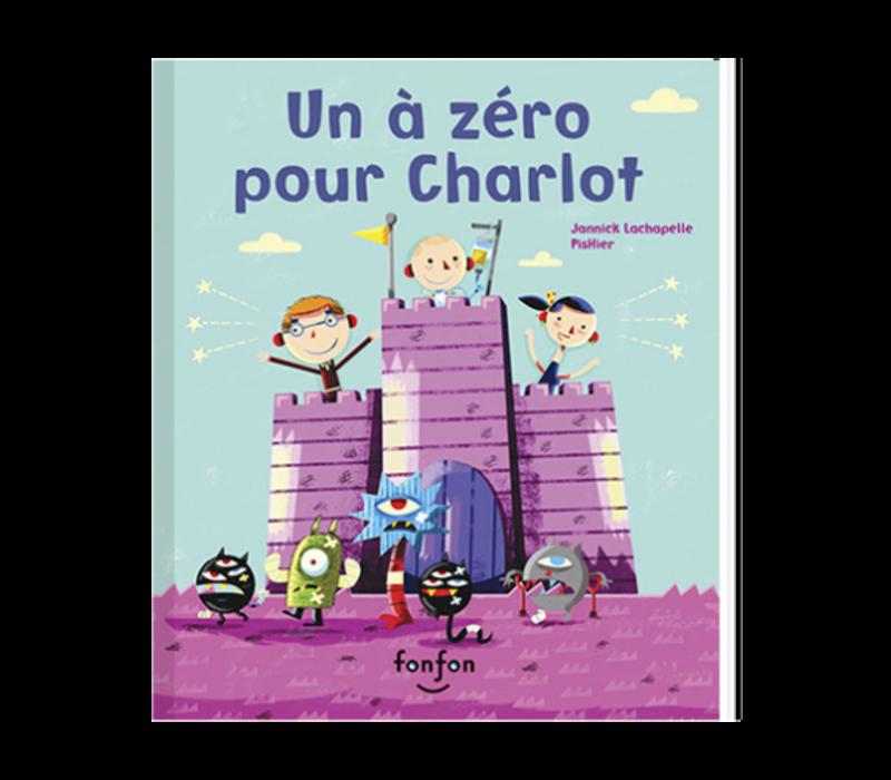 LIVRE - UN À ZÉRO POUR CHARLOT