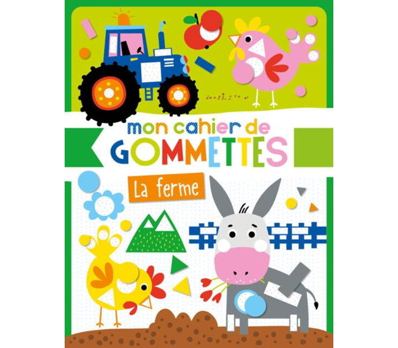 MON CAHIER DE GOMMETTES - LA FERME