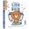 AUZOU LIVRE - QUAND TON LION A BESOIN D'UN BAIN