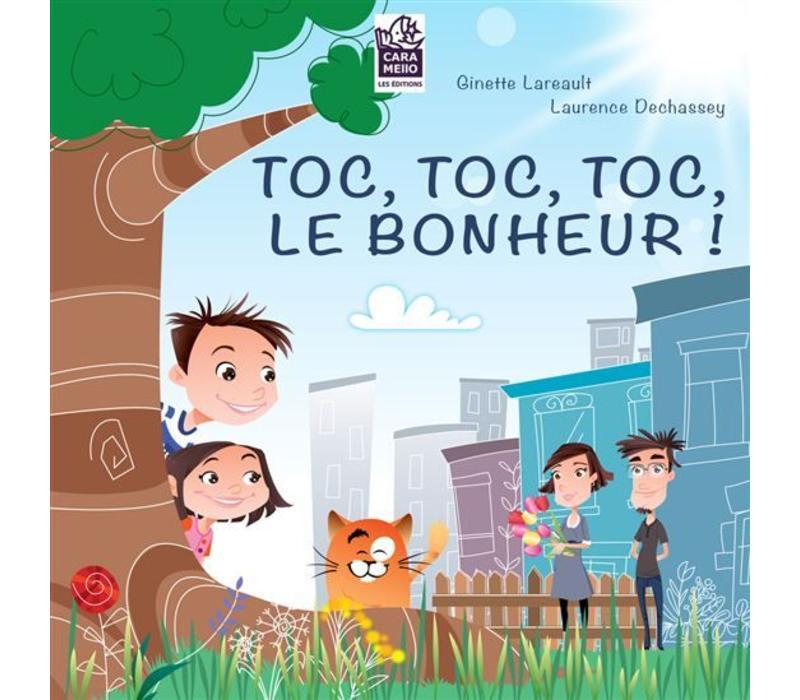 LIVRE - TOC, TOC, TOC, LE BONHEUR!