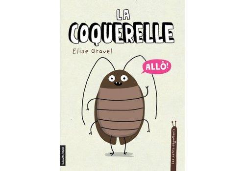 LA COURTE ÉCHELLE LIVRE - LA COQUERELLE / ELISE GRAVEL