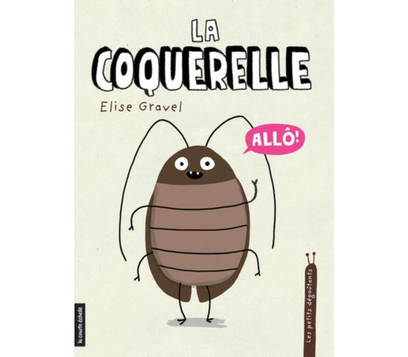 LIVRE - LA COQUERELLE / ELISE GRAVEL