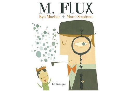 LA PASTÈQUE LIVRE - M. FLUX/ KYO MCLEAR, MATTE STEPHENS