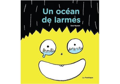 LA PASTÈQUE LIVRE - UN OCÉAN DE LARMES/ SEO HYEON