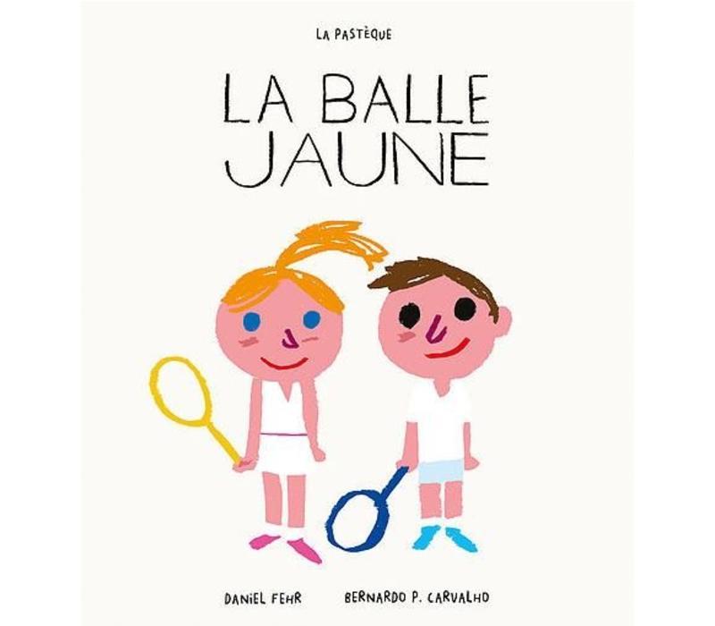 LIVRE - LA BALLE JAUNE/ DANIEL FEHR, BERNARDO P. CARVALHO