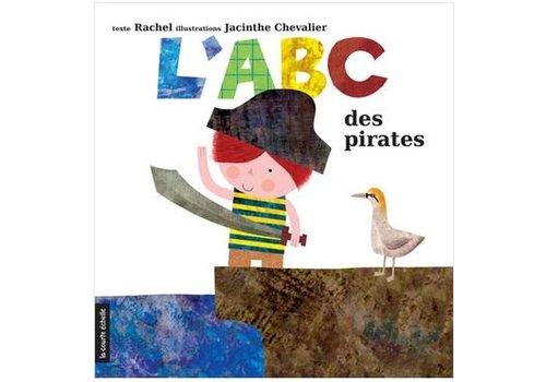 LA COURTE ÉCHELLE LIVRE - L'ABC DES PIRATES/ RACHEL