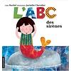LA COURTE ÉCHELLE LIVRE - L'ABC DES SIRÈNES/ RACHEL